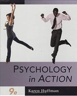 Amazon.com: Psychology in Action (9781118129135): Karen Huffman: Books
