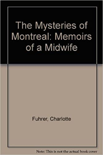 The Mysteries of Montreal: Memoirs of a Midwife