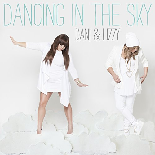 Dancing In The Sky By Dani And Lizzy On Amazon Music Amazon