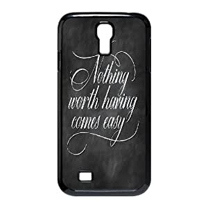 Qxhu nothing worth having comes easy Hard Plastic Back Protective case for SamSung Galaxy S4 I9500