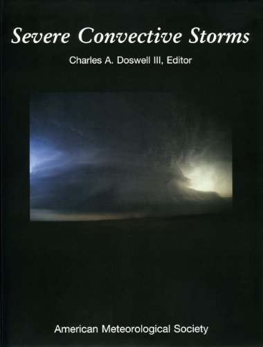 Severe Convective Storms (Meteorological Monographs)