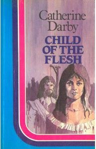 book cover of Child of the Flesh