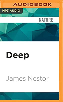 and What the Ocean Tells Us about Ourselves Freediving Deep Renegade Science