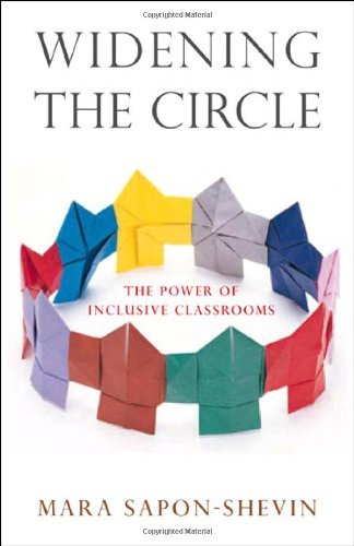 Widening the Circle: The Power of Inclusive Classrooms by Sapon-Shevin Mara (2007-03-15) Paperback