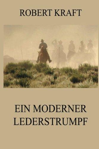 Ein Moderner Lederstrumpf  German Edition