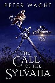 The Call of the Sylvana (The Sylvan Chronicles Book 2)