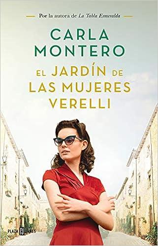 El jardín de las mujeres Verelli, Carla Montero 410bh4zcxtL._SX319_BO1,204,203,200_
