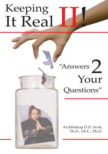 Answers 2 Your Questions:Keeping It Real II!