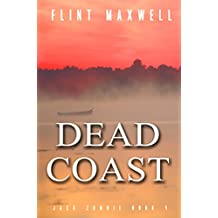 Dead Coast: A Zombie Novel (Jack Zombie Book 4)
