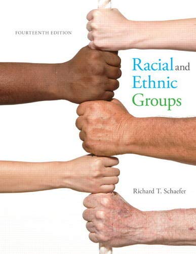Racial and Ethnic Groups (14th Edition) by Pearson