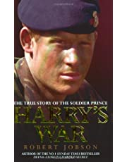 Harry's War: The True Story of the Soldier Prince