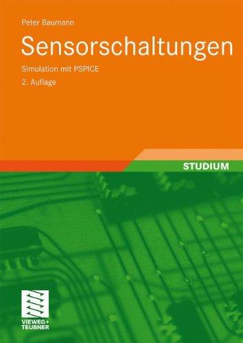 Sensorschaltungen: Simulation mit PSPICE (German Edition)