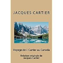 Voyage de J. Cartier au Canada (French Edition)