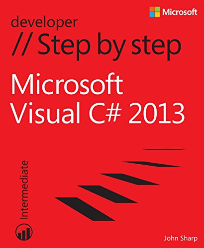 Microsoft Visual C# 2013 Step by Step (Step by Step Developer)