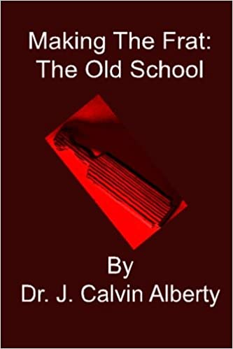 Making The Frat: The Old School