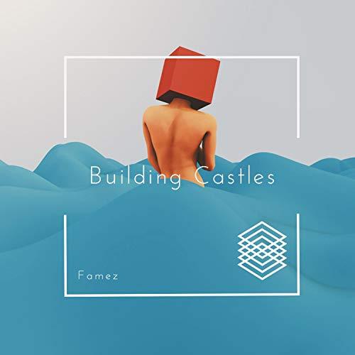 Building Castles [Explicit]