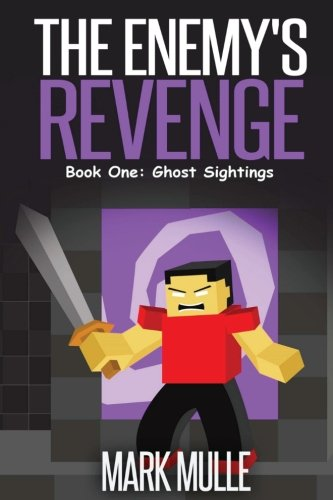Download The Enemy's Revenge, Book One:: Ghost Sightings (Enemy's Revenge Trilogy) ebook