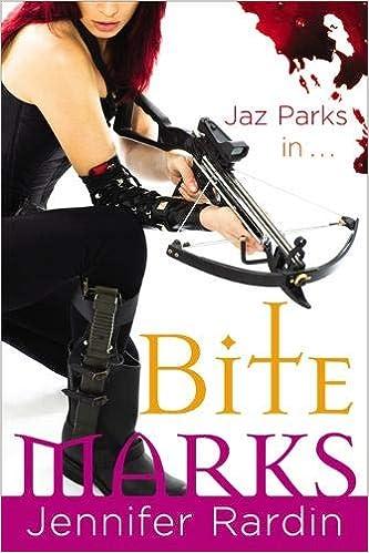 Bite Marks: Book six in the Jaz Parks sequence: Amazon.es: Jennifer Rardin: Libros en idiomas extranjeros