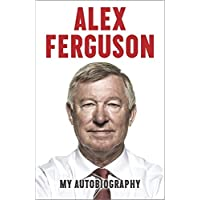 Alex Ferguson: My Autobiography (Old Edition)