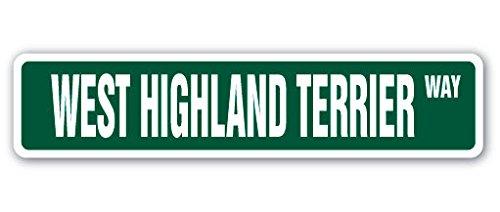 West Highland Terrier Street Sign Sticker Decal Dog Puppy Breeder Pet Yard Beware Gift Sticker 2