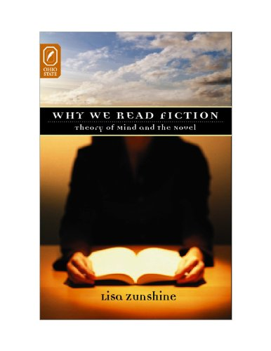 Why We Read Fiction: Theory of Mind and the Novel (Theory and Interpretation of Narrative) (University Press)