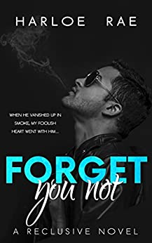Forget You Not: A Reclusive Novel by [Rae, Harloe]
