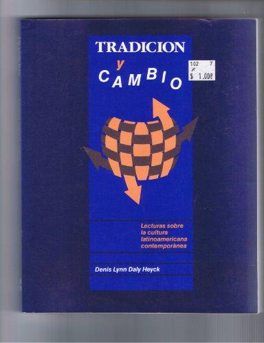 Tradicion Y Cambio: Lecturas Sobre LA Cultura Latinoamerica Contemporanea