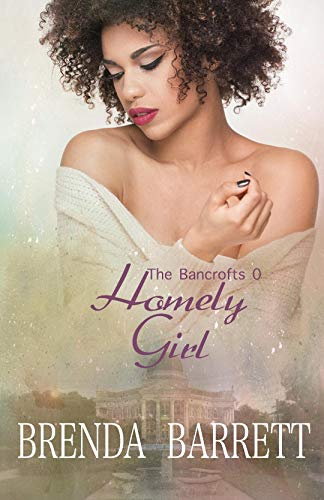 Homely Girl (The Bancrofts Book 0)