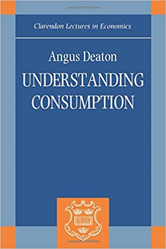 image for Understanding Consumption (Clarendon Lectures in Economics)
