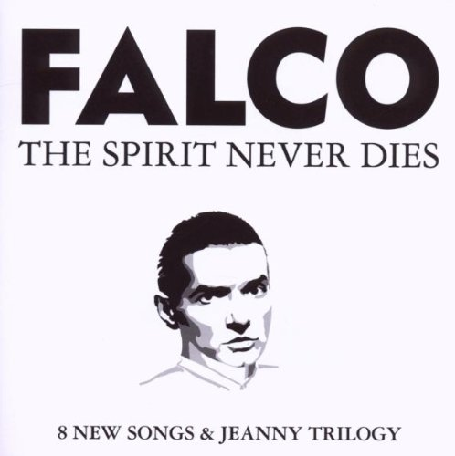 The Spirit Never Dies Falco Amazonde Musik