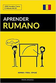 Aprender Rumano - Rápido / Fácil / Eficaz: 2000 Vocablos Claves por Pinhok Languages epub