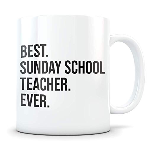 Funny Sunday School Teacher Gifts - Best Church Teaching Thank You Coffee Mug - Great Gag Appreciation Cup for the Office, Graduation, or Birthday Present ()