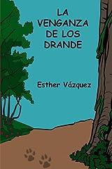 La venganza de los Drande (Los Mundos de Pepe) (Volume 3) (Spanish Edition) Paperback