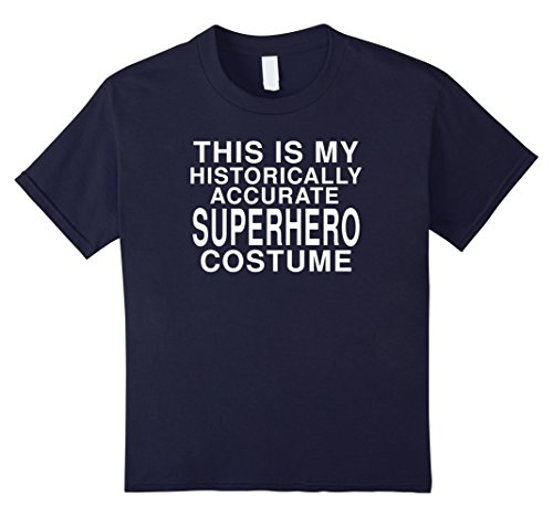 Kids My Historical Superhero Costume: Funny Halloween T-Shirt 12 Navy