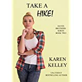 Take a Hike! (Hayes Brothers Series Book 2)