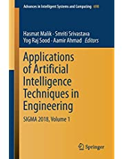 Applications of Artificial Intelligence Techniques in Engineering: SIGMA 2018, Volume 1 (Volume 698)
