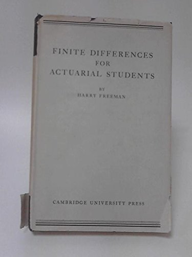 Finite Differences for Actuarial Students