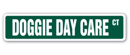 DOGGIE DAY CARE Street Sign pet dog sitter animal care | Indoor/Outdoor |  24