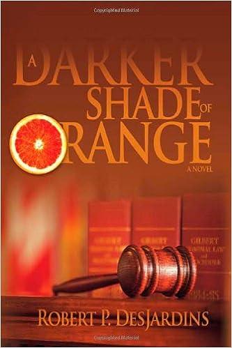 A Darker Shade of Orange: A Novel