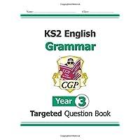 KS2 English Targeted Question Book: Grammar - Year 3 (CGP KS2 English)