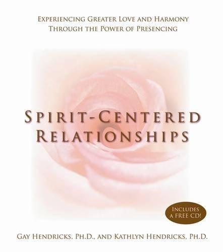 Spirit-Centered Relationships
