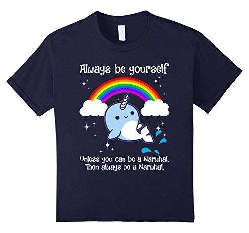 Kids Always Be Yourself Unless You Can Be A Narwhal T-Shirt 6 Navy