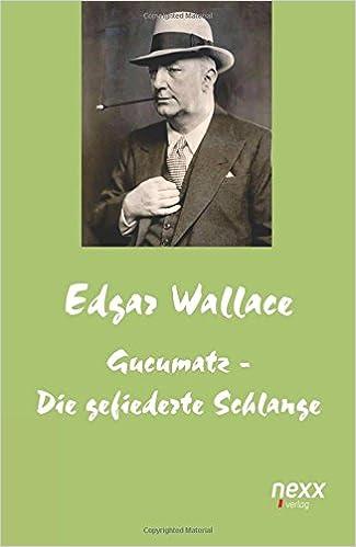 Gucumatz Die Gefiederte Schlange German Edition Edgar