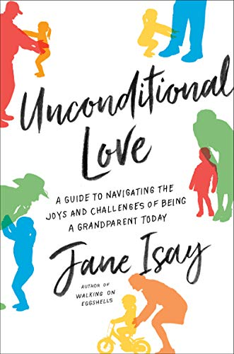 Pdf Parenting Unconditional Love: A Guide to Navigating the Joys and Challenges of Being a Grandparent Today