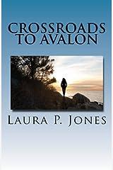 Crossroads To Avalon Paperback