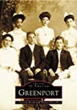 img - for Greenport (NY) (Images of America) book / textbook / text book