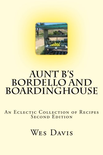 Recipes Rib Prime (Aunt B's Bordello and Boardinghouse: An Eclectic Collection of Recipes)