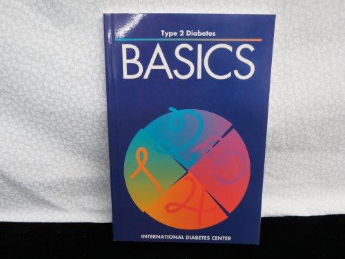 Type 2 Diabetes Basics - Jill Flader; Karol M. Carstensen; Patti Rickheim