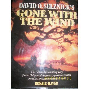 David O. Selznick's Gone with the Wind Ronald Haver