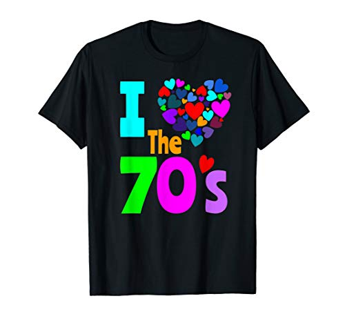 I Love The 70's Shirt 70s Party 1970's Clothes Costume ()